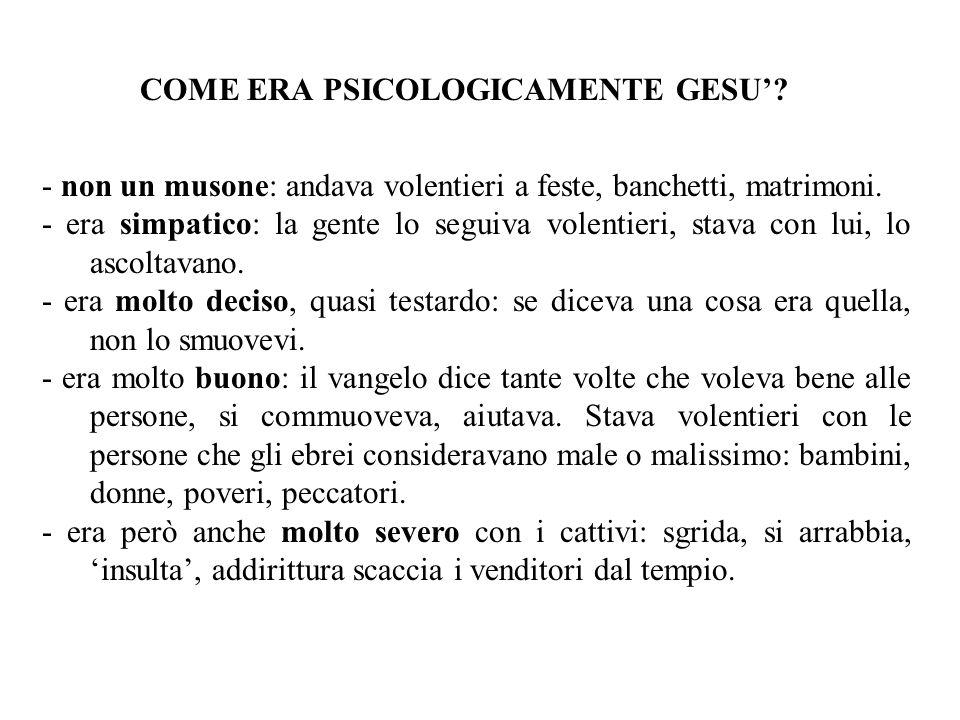 COME ERA PSICOLOGICAMENTE GESU'