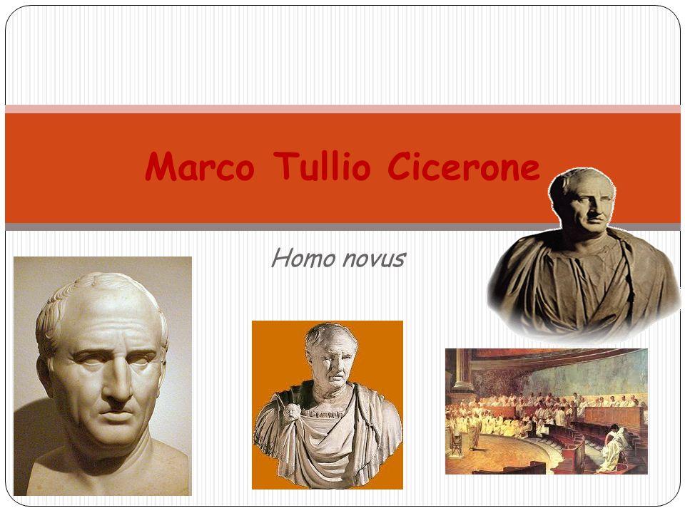 Marco Tullio Cicerone Homo novus