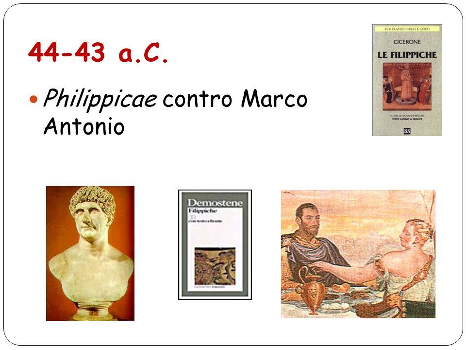 44-43 a.C. Philippicae contro Marco Antonio