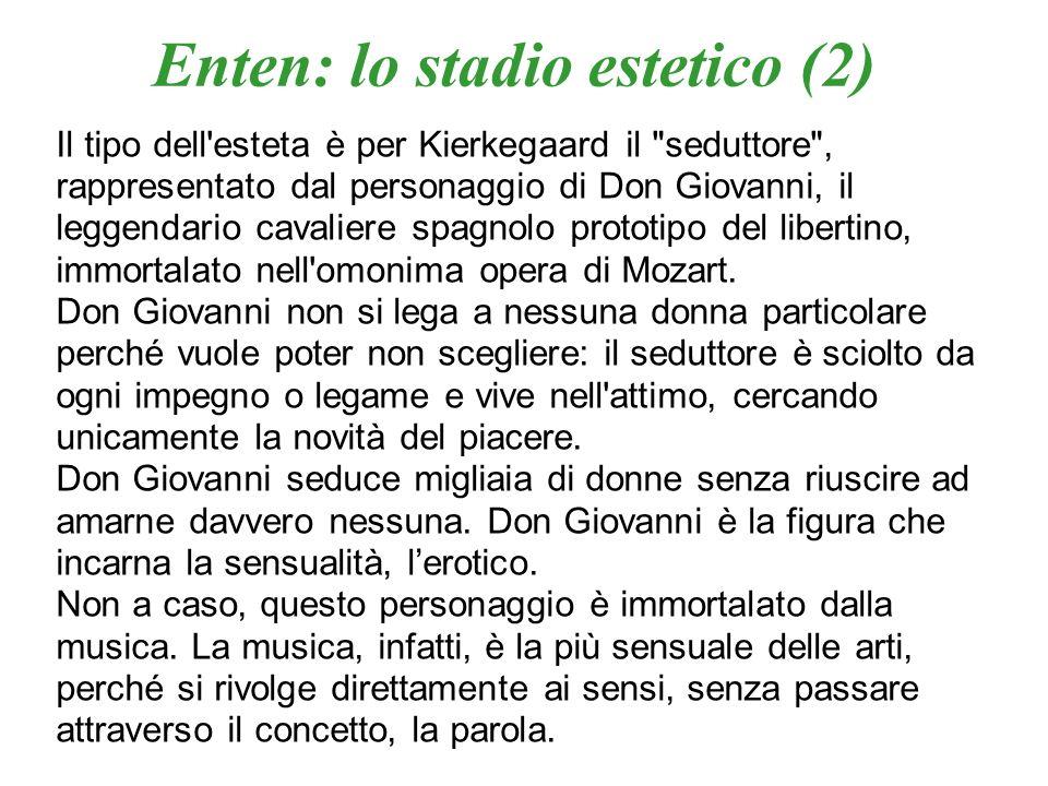 Enten: lo stadio estetico (2)