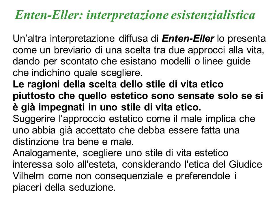 Enten-Eller: interpretazione esistenzialistica