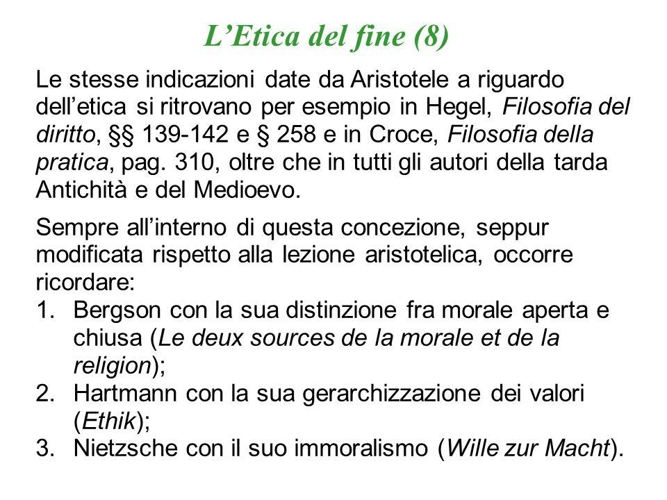L'Etica del fine (8)