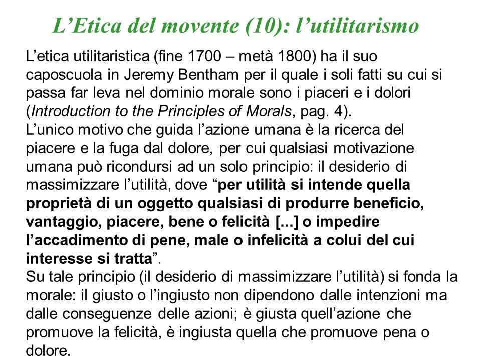 L'Etica del movente (10): l'utilitarismo