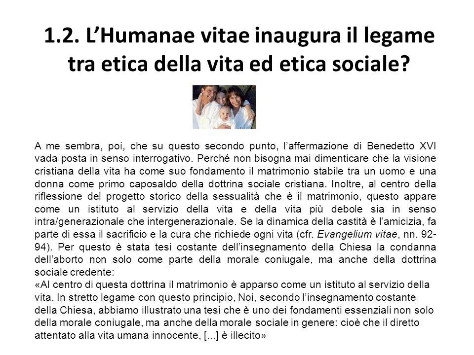 1.2. L'Humanae vitae inaugura il legame tra etica della vita ed etica sociale