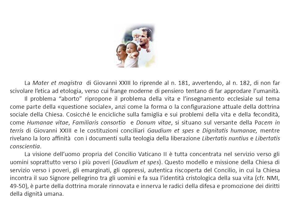 La Mater et magistra di Giovanni XXIII lo riprende al n