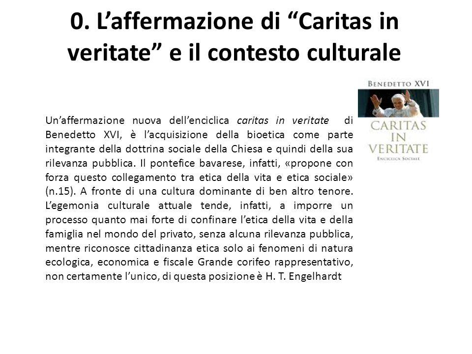 0. L'affermazione di Caritas in veritate e il contesto culturale