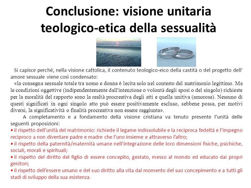 Conclusione: visione unitaria teologico-etica della sessualità