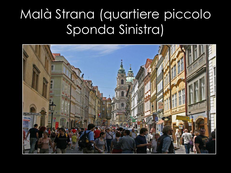 Malà Strana (quartiere piccolo Sponda Sinistra)