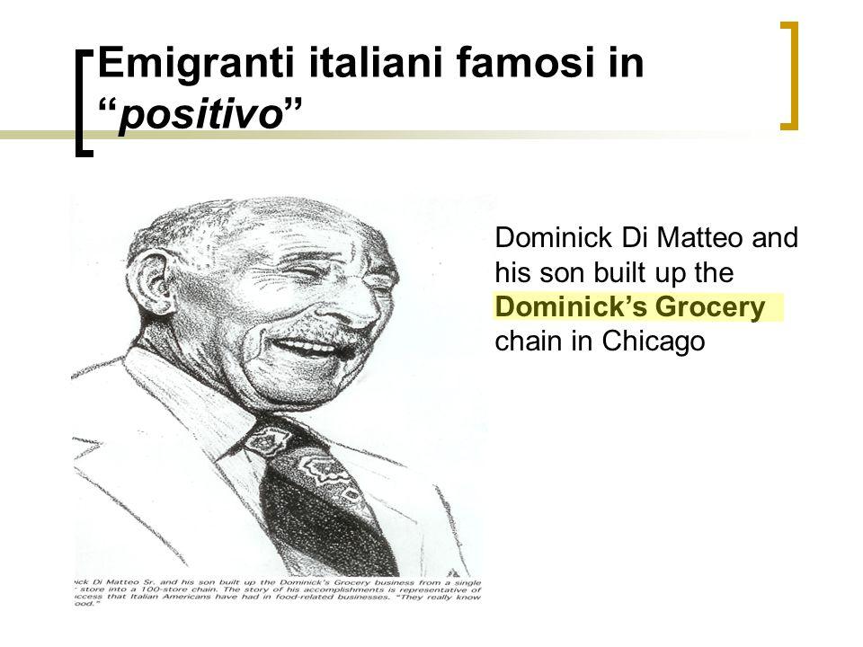 Emigranti italiani famosi in positivo