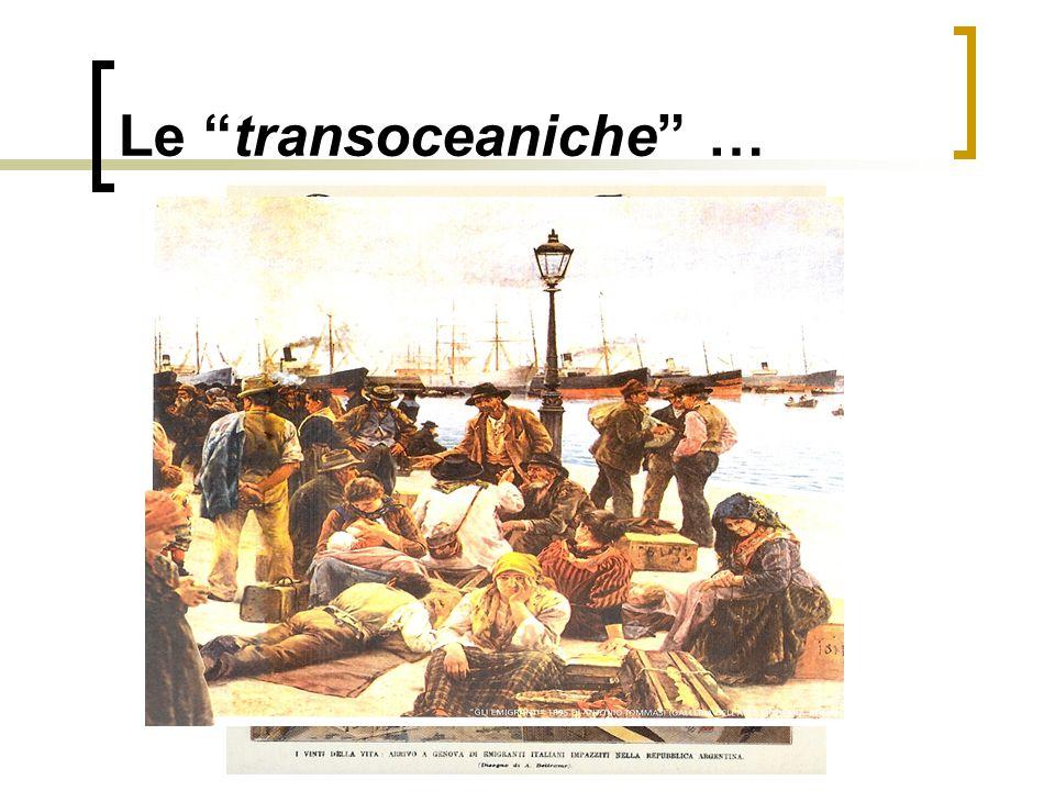 Le transoceaniche …