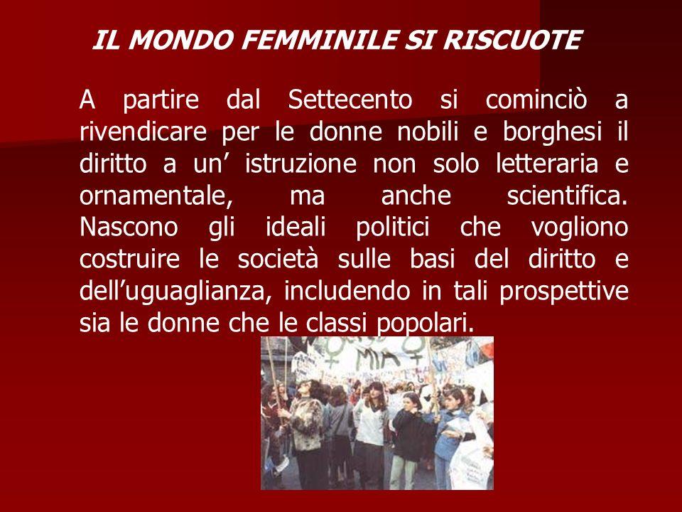 IL MONDO FEMMINILE SI RISCUOTE
