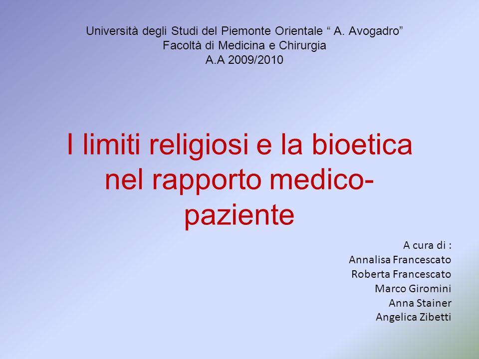 I limiti religiosi e la bioetica nel rapporto medico-paziente