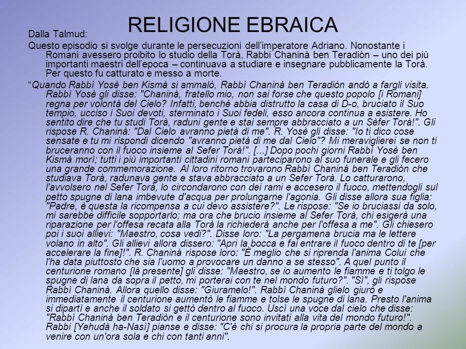 RELIGIONE EBRAICA Dalla Talmud: