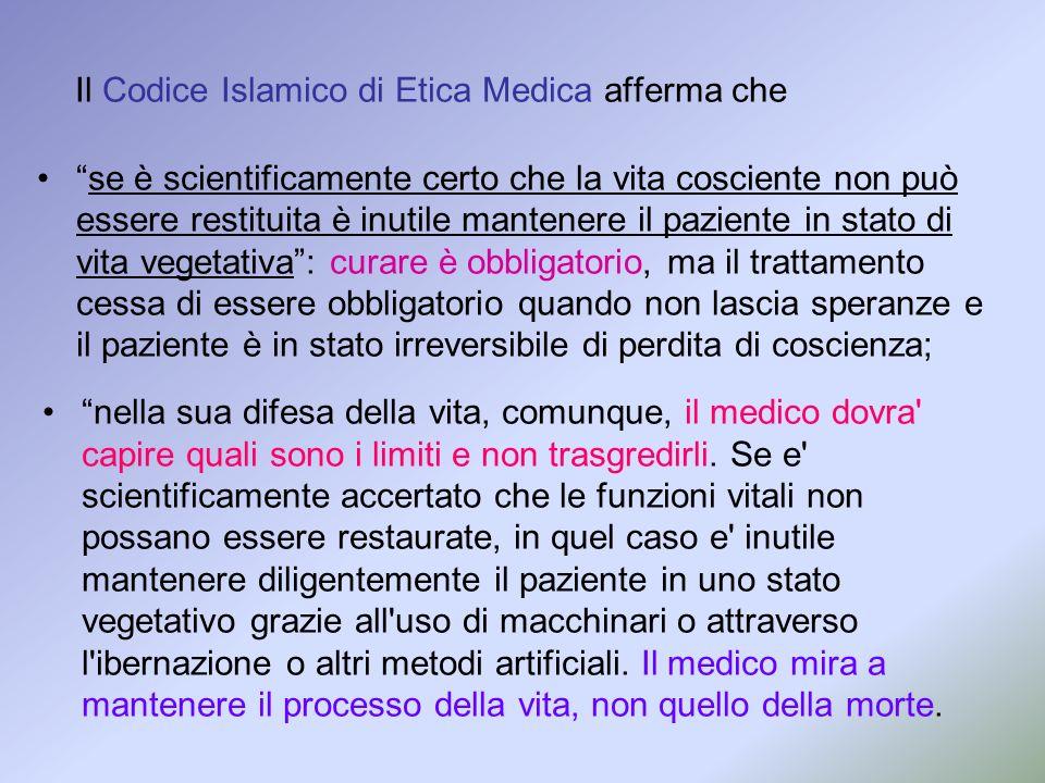 Il Codice Islamico di Etica Medica afferma che