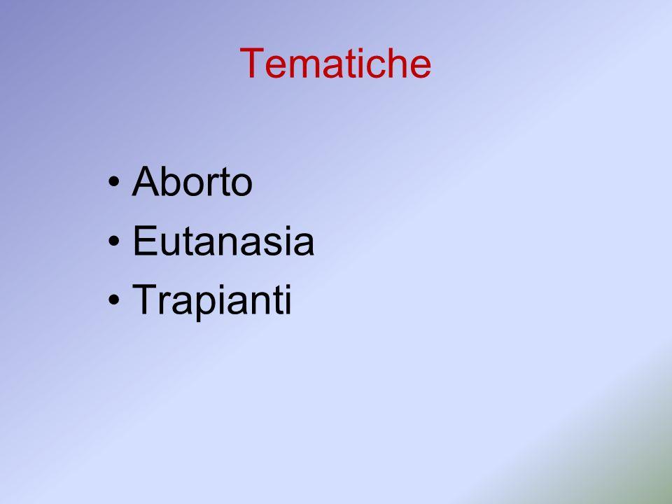Tematiche Aborto Eutanasia Trapianti 8