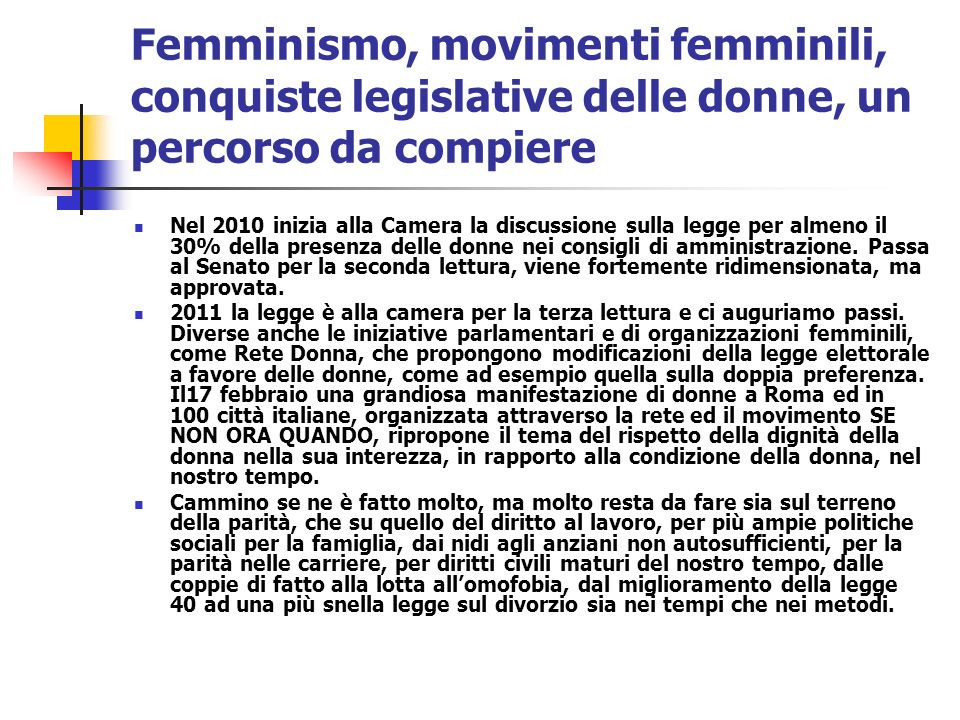 Femminismo, movimenti femminili, conquiste legislative delle donne, un percorso da compiere
