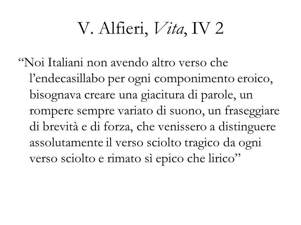 V. Alfieri, Vita, IV 2