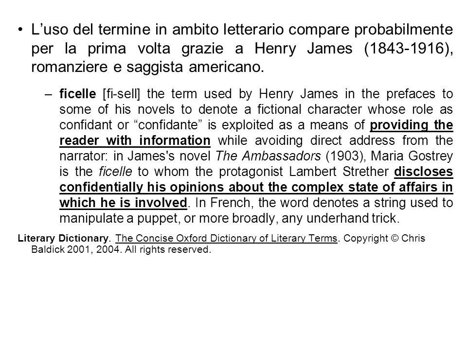 L'uso del termine in ambito letterario compare probabilmente per la prima volta grazie a Henry James (1843-1916), romanziere e saggista americano.