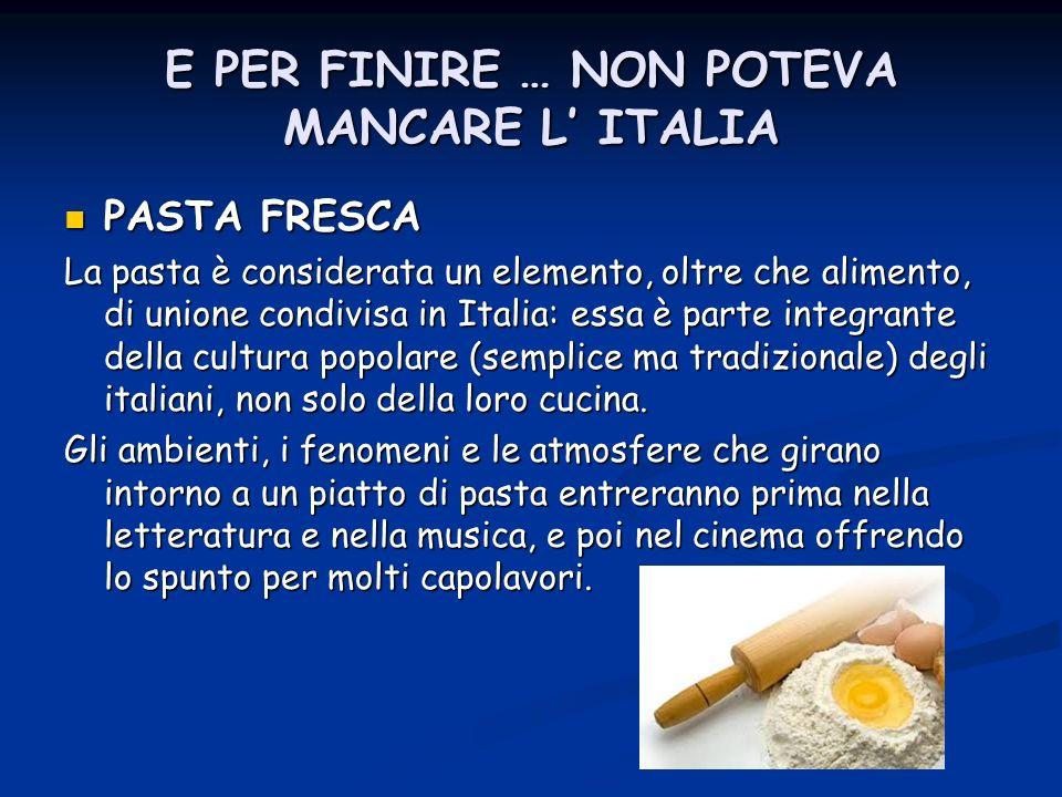E PER FINIRE … NON POTEVA MANCARE L' ITALIA