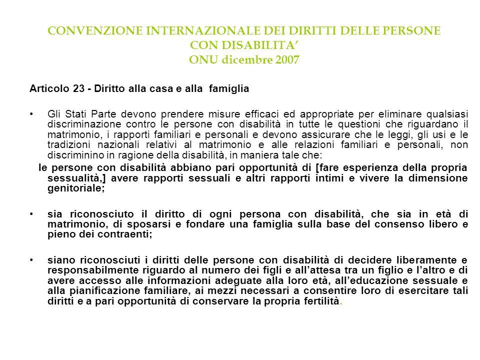 CONVENZIONE INTERNAZIONALE DEI DIRITTI DELLE PERSONE CON DISABILITA' ONU dicembre 2007