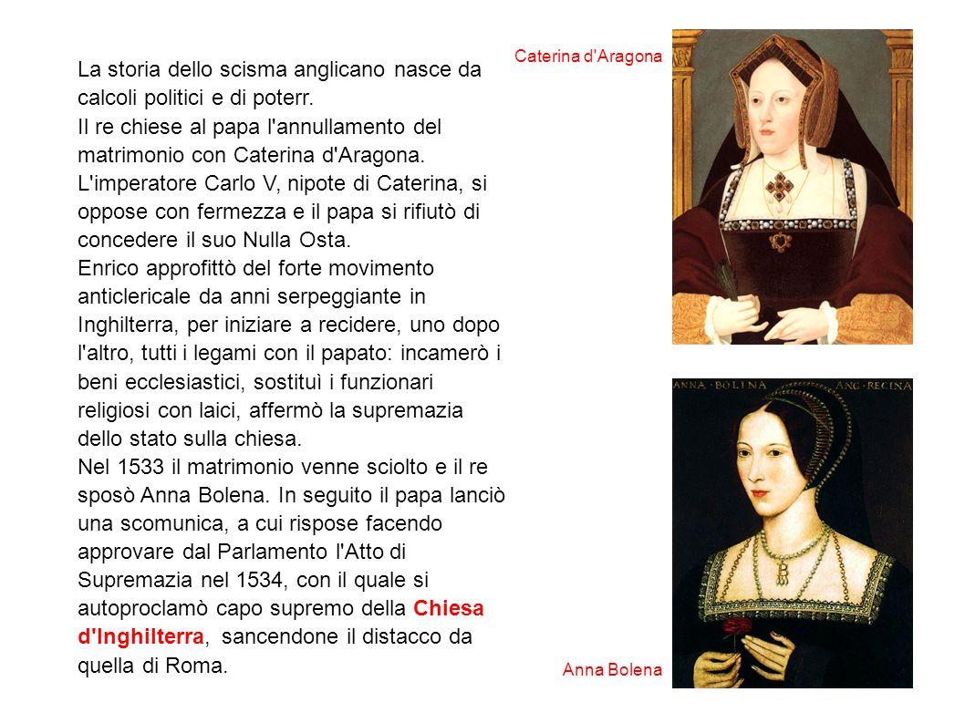 Caterina d Aragona La storia dello scisma anglicano nasce da calcoli politici e di poterr.
