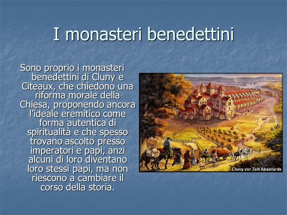 I monasteri benedettini