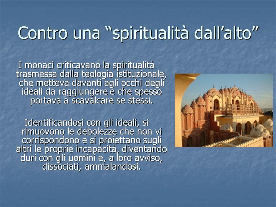 Contro una spiritualità dall'alto