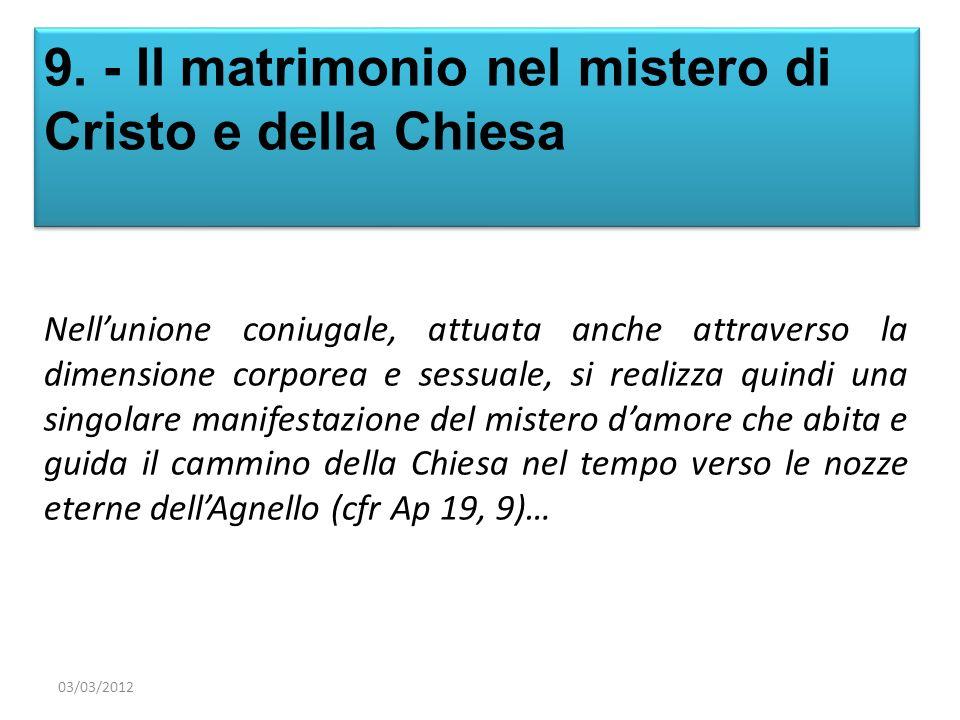 9. - Il matrimonio nel mistero di Cristo e della Chiesa