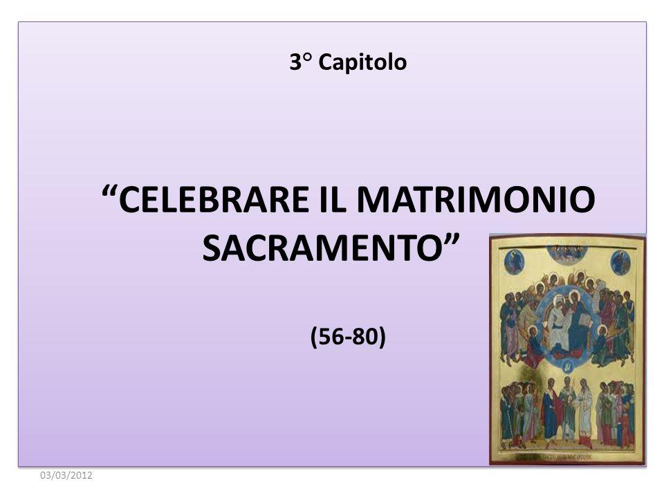 CELEBRARE IL MATRIMONIO SACRAMENTO