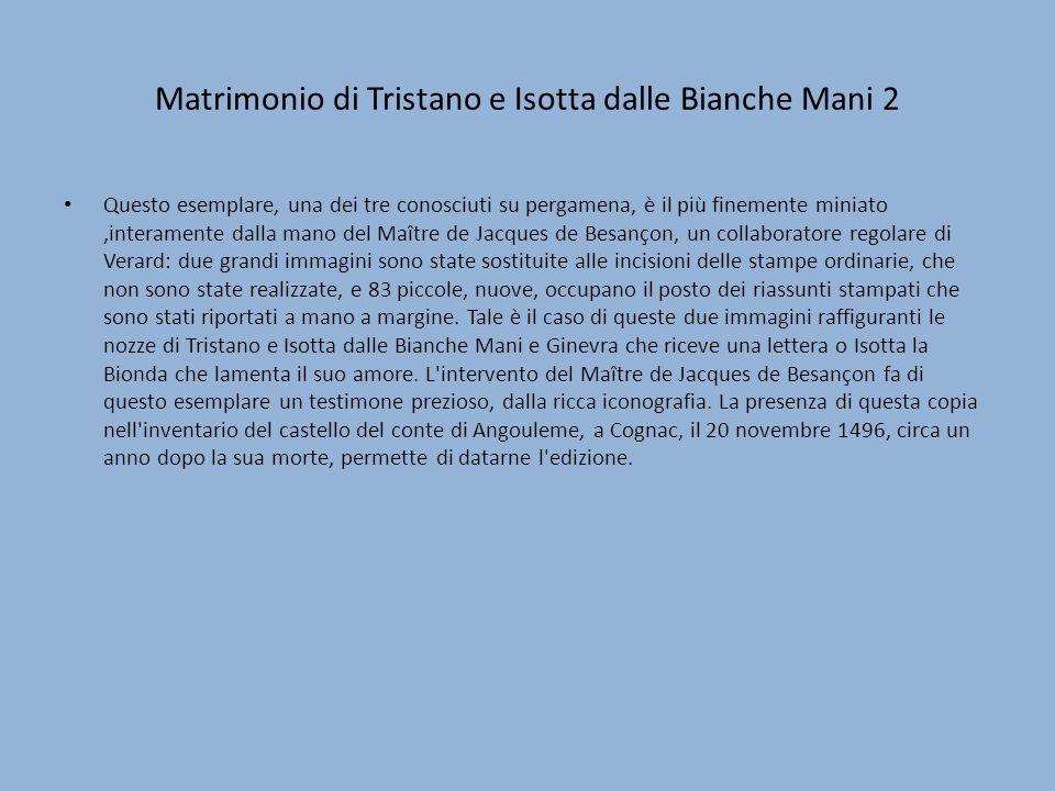 Matrimonio di Tristano e Isotta dalle Bianche Mani 2
