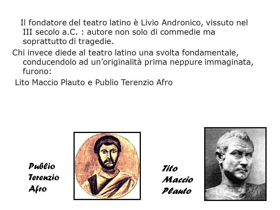 Publio Terenzio Afro Tito Maccio Plauto