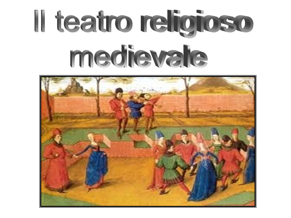 Il teatro religioso medievale