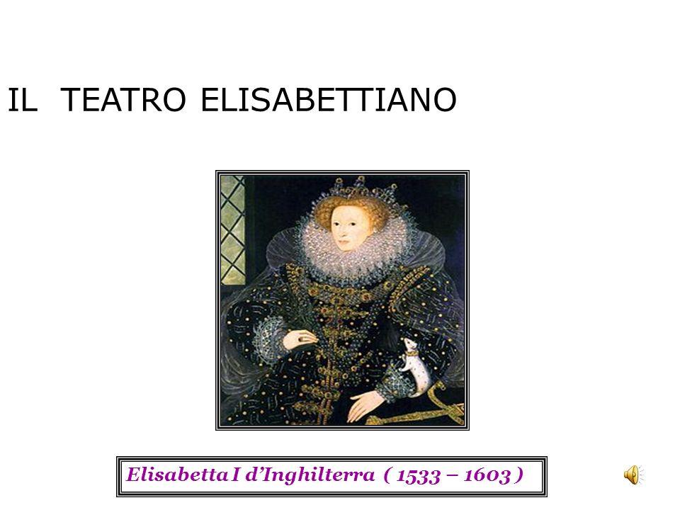 IL TEATRO ELISABETTIANO