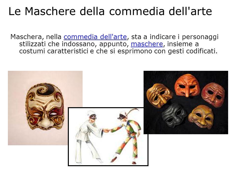 Le Maschere della commedia dell arte