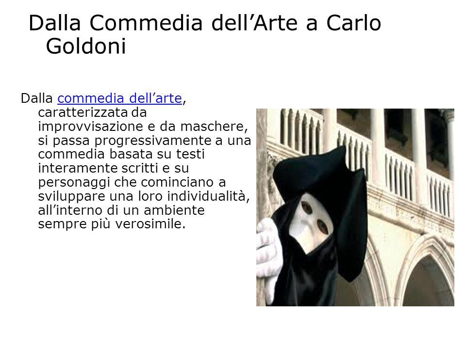Dalla Commedia dell'Arte a Carlo Goldoni