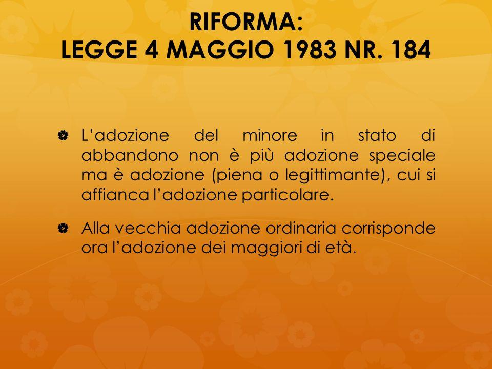 RIFORMA: LEGGE 4 MAGGIO 1983 NR. 184