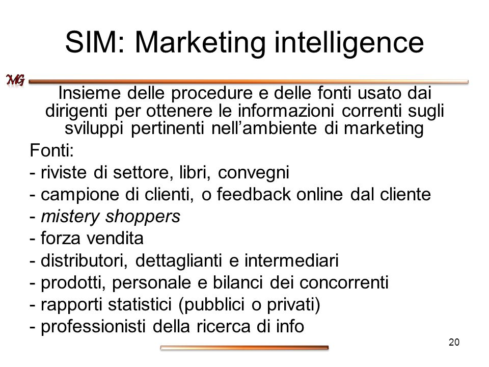 SIM: Marketing intelligence