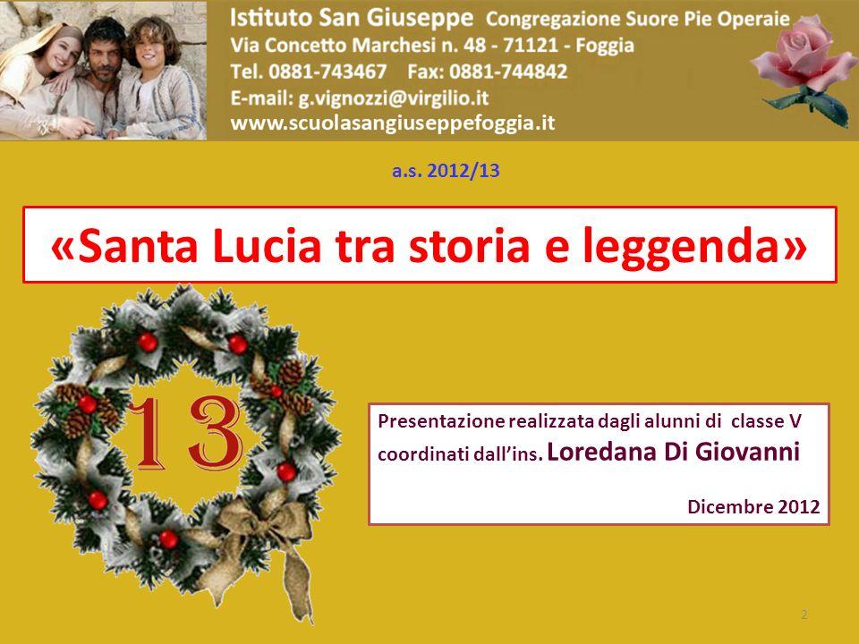 «Santa Lucia tra storia e leggenda»