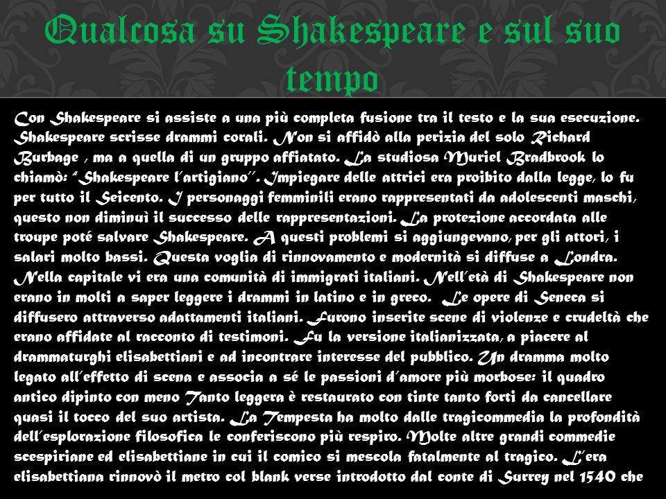 Qualcosa su Shakespeare e sul suo tempo
