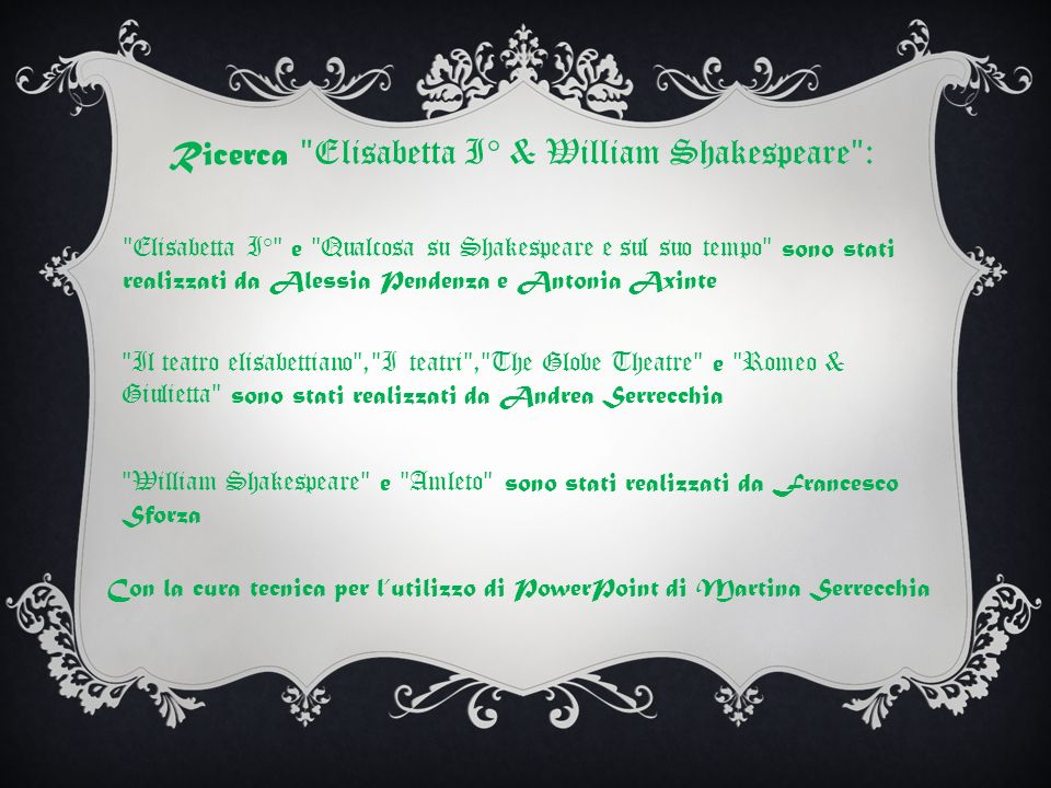 Ricerca ʺElisabetta I° & William Shakespeareʺ: