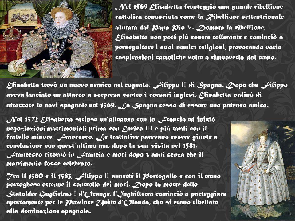 Nel 1569 Elisabetta fronteggiò una grande ribellione cattolica conosciuta come la Ribellione settentrionale aiutata dal Papa Pio V. Domata la ribellione, Elisabetta non poté più essere tollerante e cominciò a perseguitare i suoi nemici religiosi, provocando varie cospirazioni cattoliche volte a rimuoverla dal trono.
