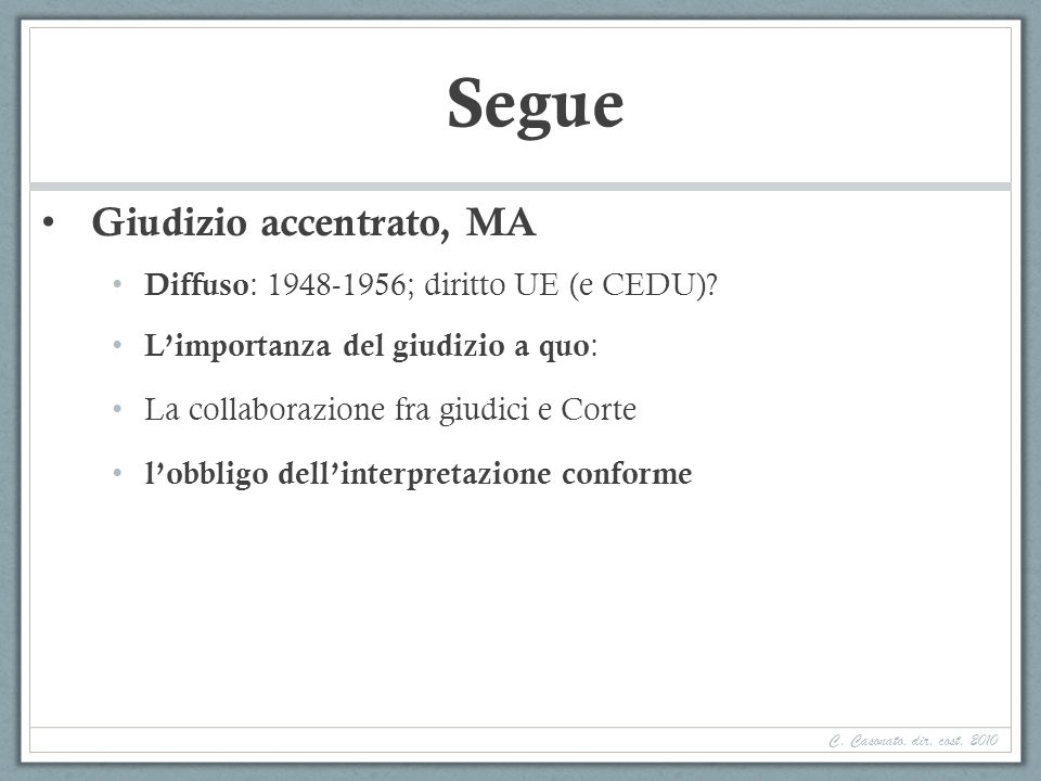 Segue Giudizio accentrato, MA Diffuso: 1948-1956; diritto UE (e CEDU)