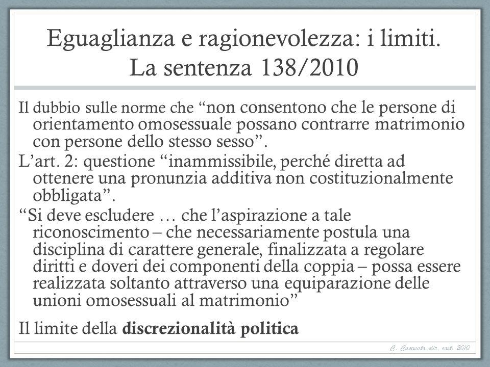 Eguaglianza e ragionevolezza: i limiti. La sentenza 138/2010