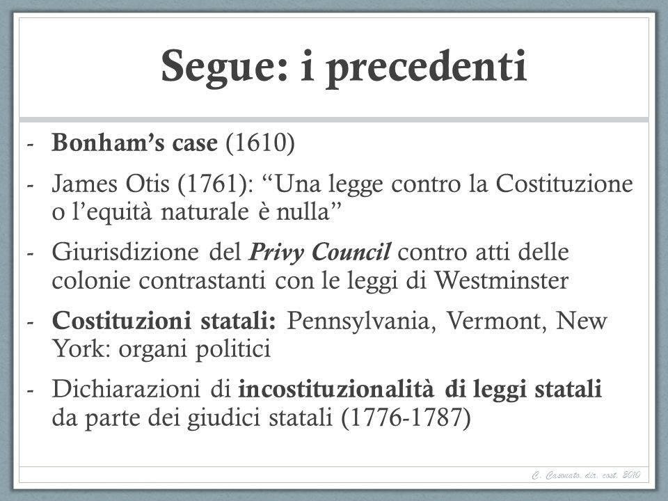 Segue: i precedenti Bonham's case (1610)
