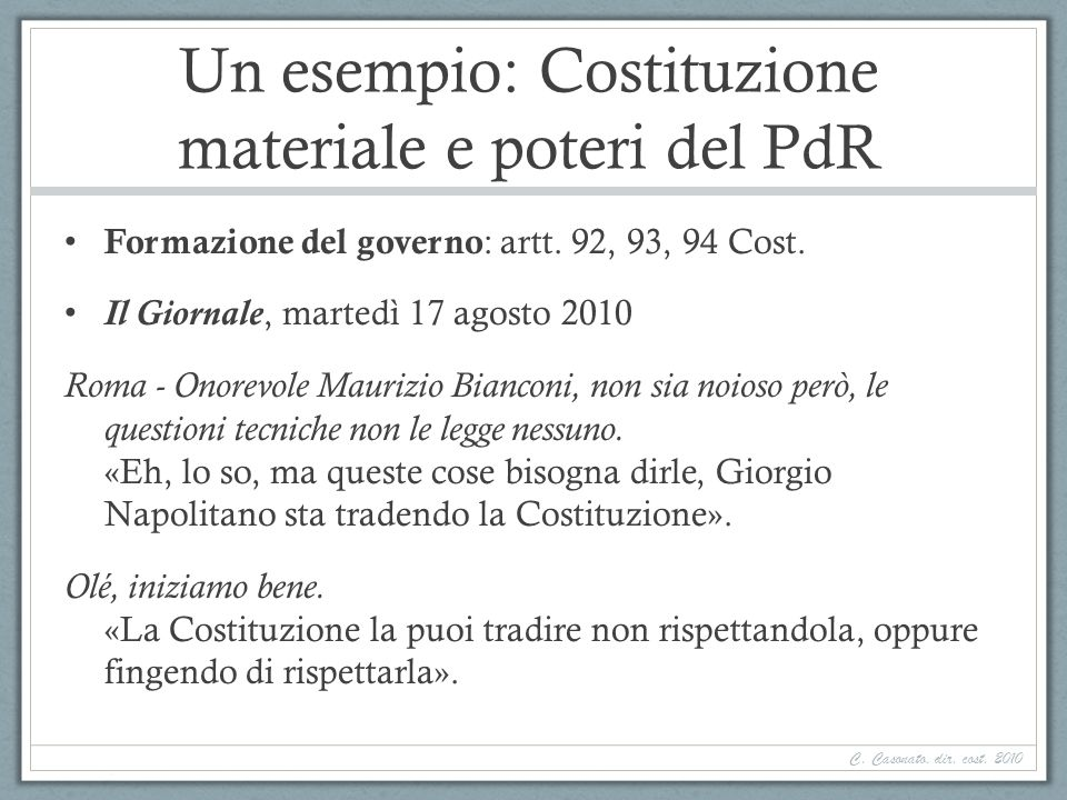 Un esempio: Costituzione materiale e poteri del PdR