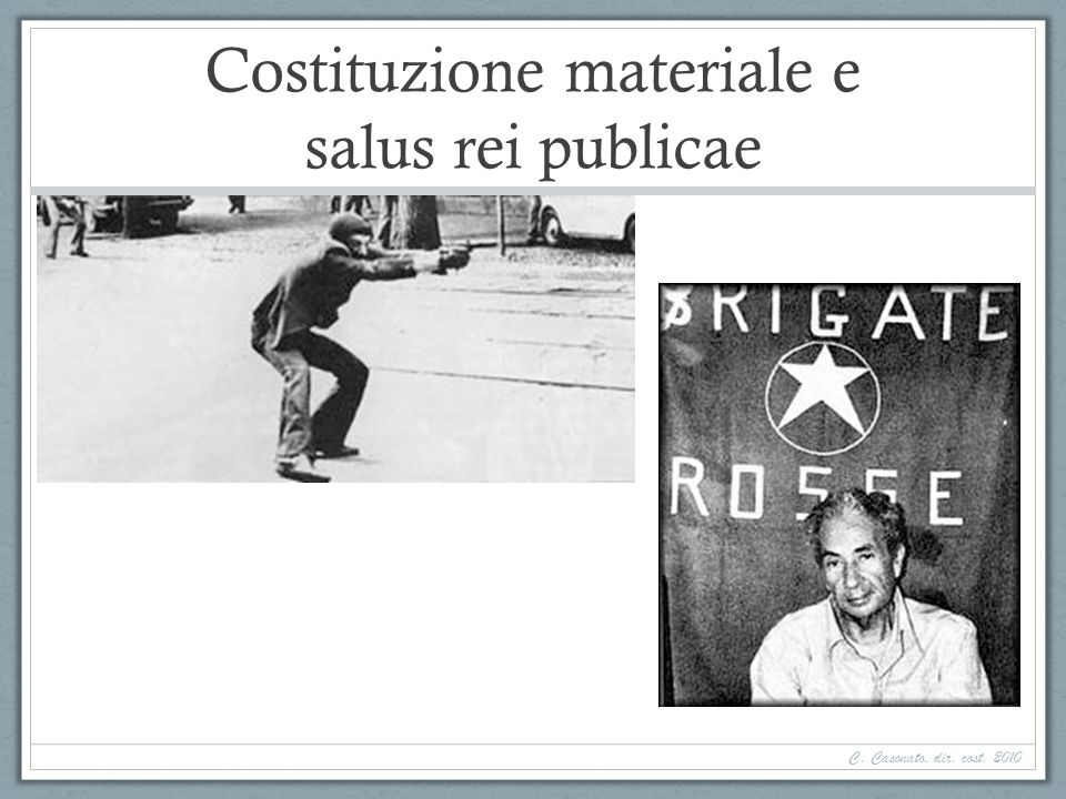 Costituzione materiale e salus rei publicae