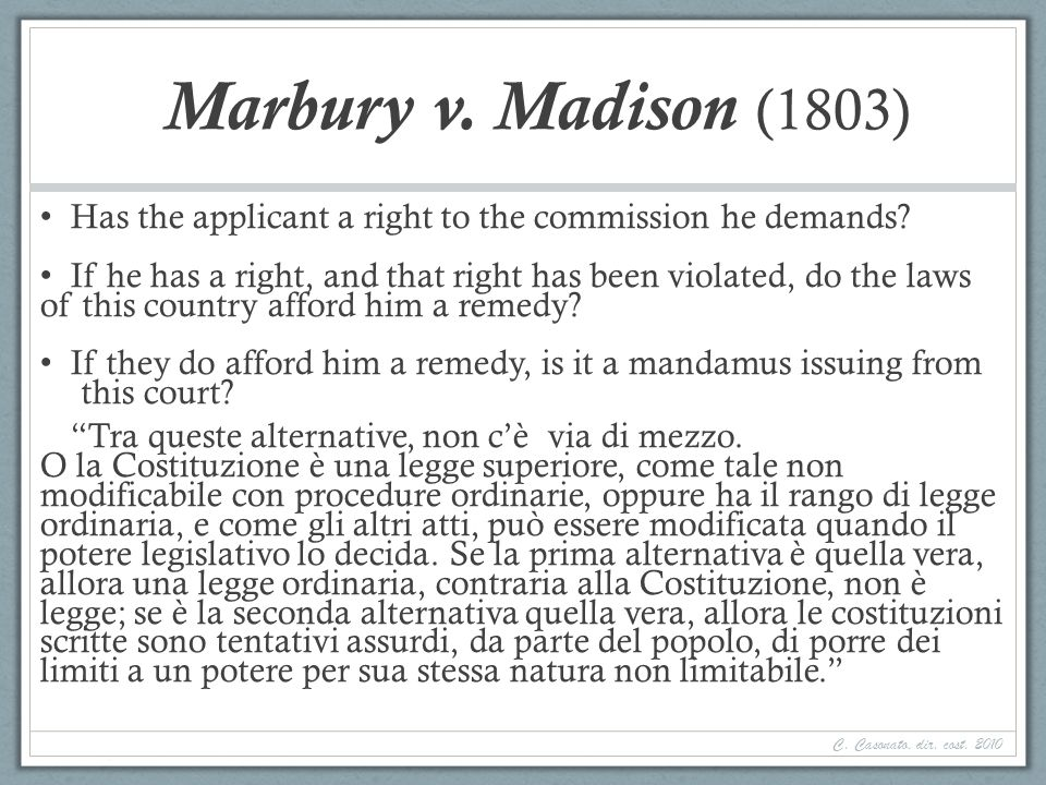 Marbury v. Madison (1803) Has the applicant a right to the commission he demands