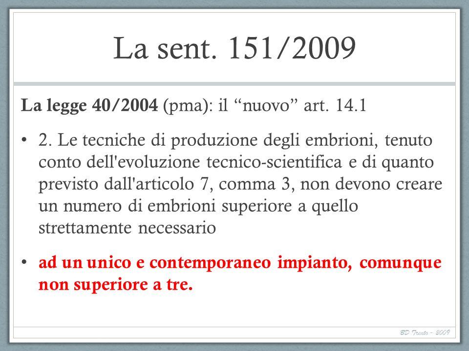La sent. 151/2009 La legge 40/2004 (pma): il nuovo art. 14.1