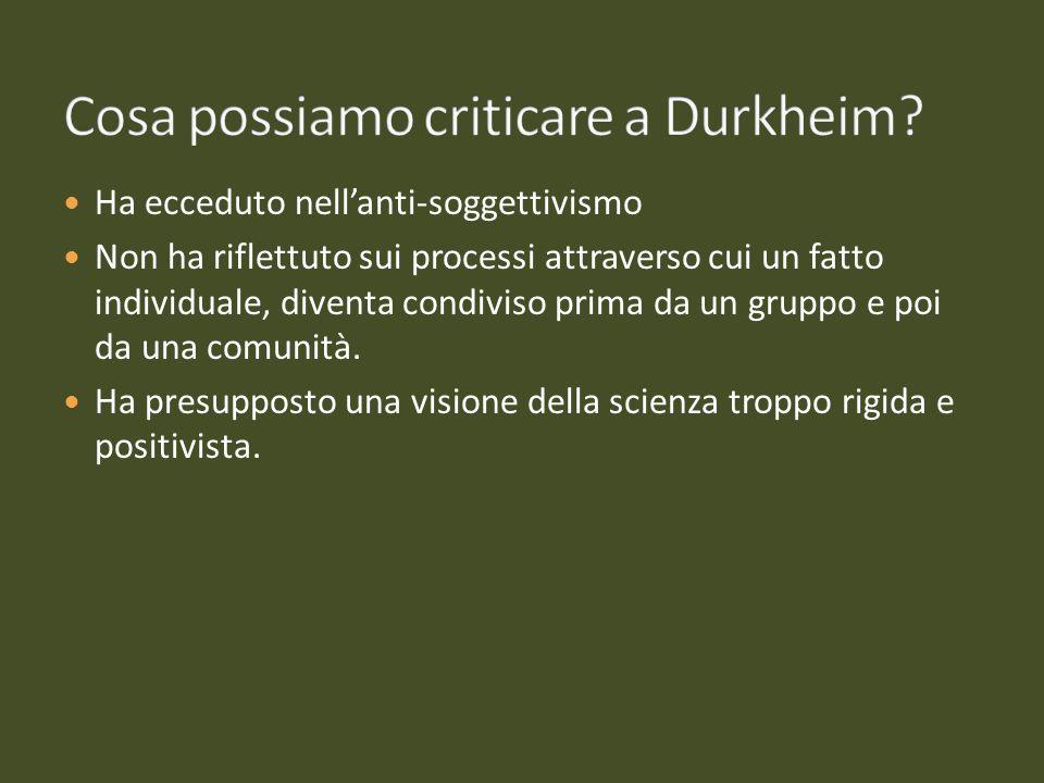 Cosa possiamo criticare a Durkheim