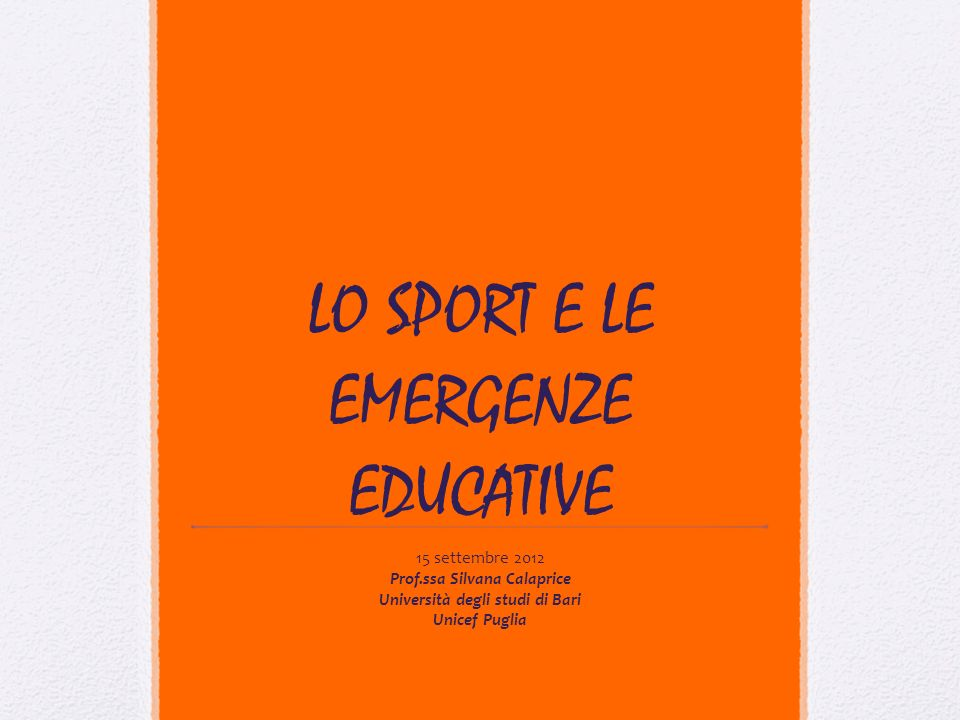 LO SPORT E LE EMERGENZE EDUCATIVE